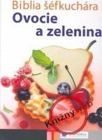 IKAR Biblia šéfkuchára - Ovocie a zelenina