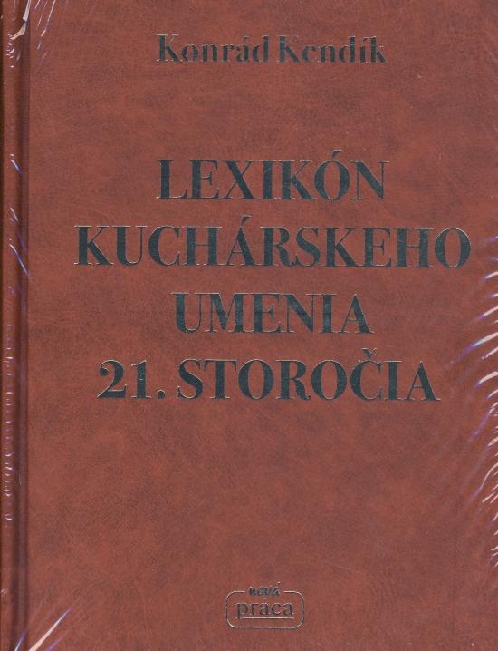 IKAR Lexikón kuchárskeho umenia 21. storočia