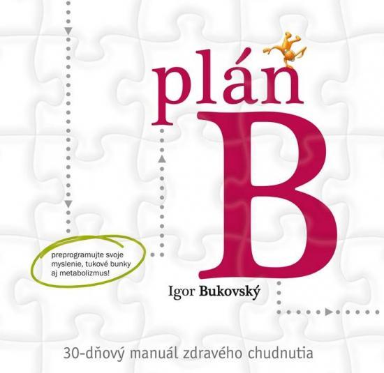 IKAR Plán B – 30-dňový manuál zdravého chudnutia
